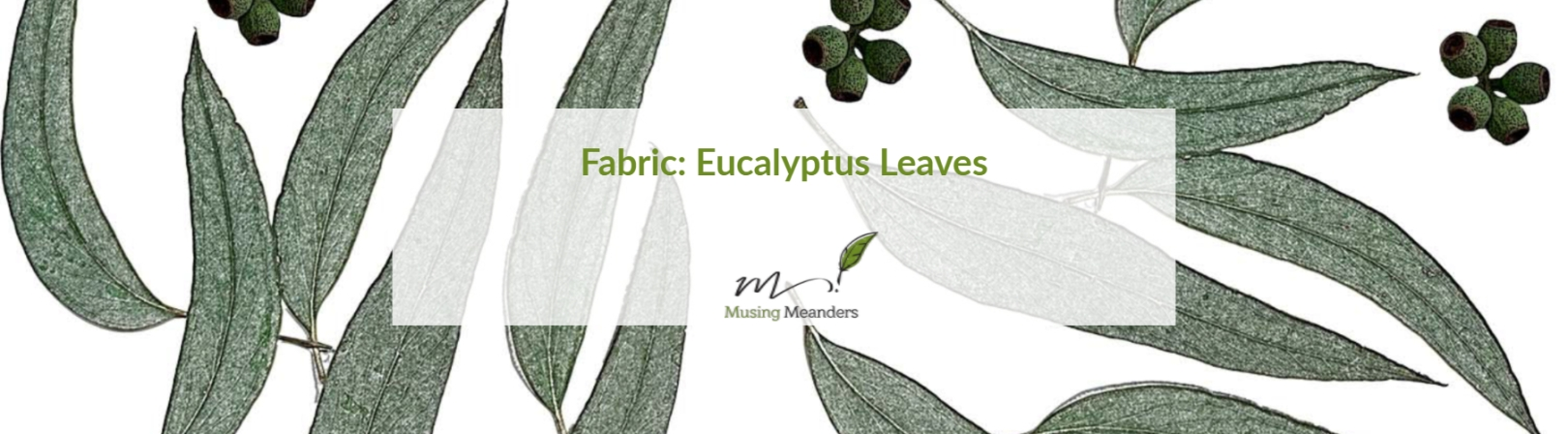 eucalyptus-leaves-fabric-design-kisa-g-hunter-musing-meanders