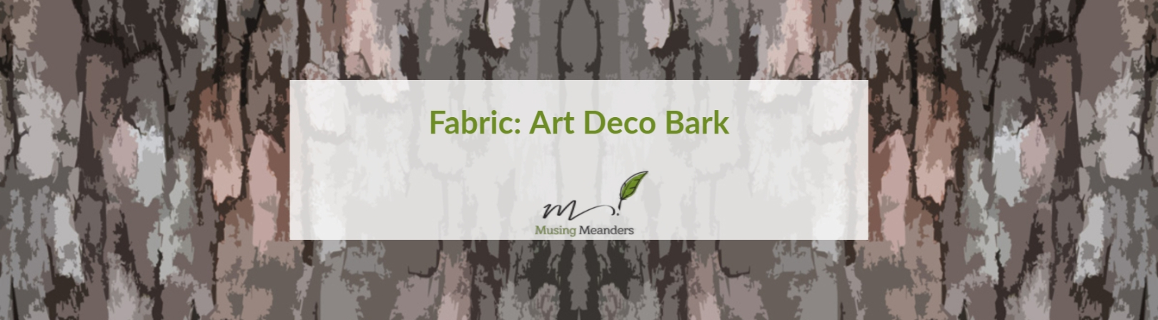 Art-Deco-Bark-Fabric-Design-byLisa-G-Hunter-Musing-Meanders